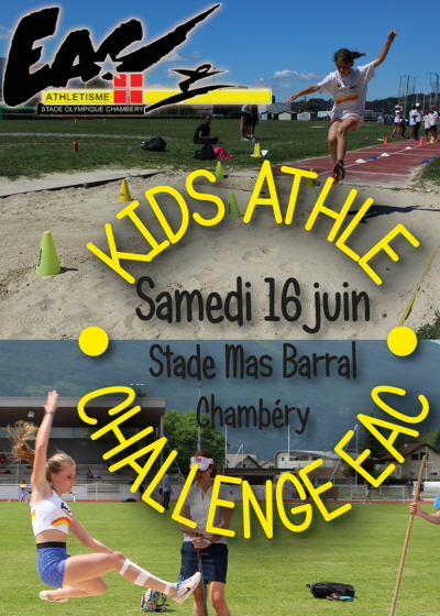 Inscription au Challenge EAC et Kid's athlé - La fête de l'Athlé le 16 juin au Mas Barral !!!